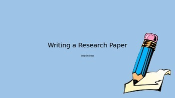 Writing a Research Paper Step by Step Power-Point