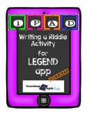 Writing a Riddle Activity Using the Legend App (FREEBIE)