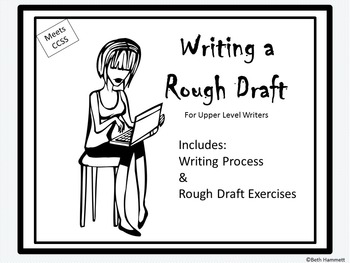 Writing a Rough Draft (Grades 9+)