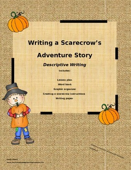 Writing a Scarecrow's Adventure Story