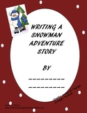 Writing a Snowman Adventure Story