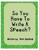 Writing a Speech Made Easy!