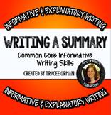 Main Idea Writing a Summary: Common Core Informative/Explanatory Writing