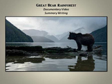 Writing a Summary: Great Bear Rainforest Documentary Video