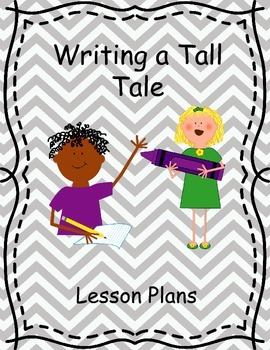 Writing a Tall Tale Unit