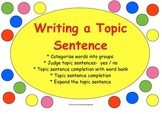 Writing a Topic Sentence for Descriptions and Reports