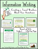 Informative Writing: A Travel Brochure About Your Hometown