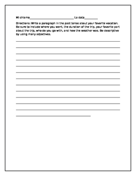 Writing a paragraph in the past tense. (about your favorite trip)