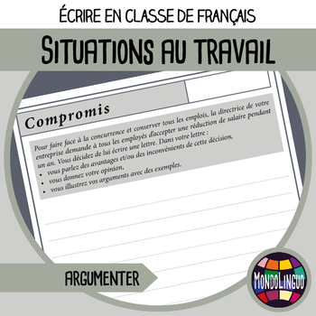 Writing a persuasive letter in French/FFL/FSL: 10 situations au travail/at work
