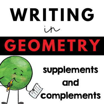 Writing about Math - Geometry - Supplements and Complements