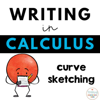 Writing about Math - Calculus - Curve Sketching