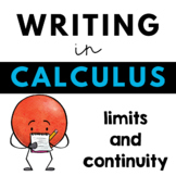 Writing about Mathematics - Calculus - Limits and Continuity