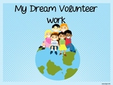 Writing about My Dream Volunteer Work Power Point for Students