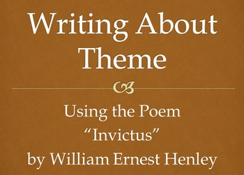 """Writing about Theme Using the Poem """"Invictus"""""""