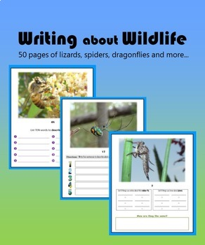 Writing about Wildlife:  50 pages of lizards, spiders, dragonflies and more…