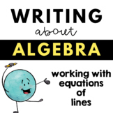 Writing about math - Algebra - Slope and Equations of Lines
