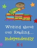 Writing about our Reading (Written Comprehension Stems)