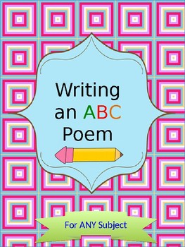 Writing an ABC Poem for ANY Subject