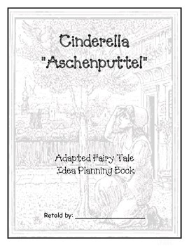 Writing an Adapted Version of Original Grimm Cinderella Aschenputtel