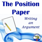 Writing an Argument - Position Paper and Rubric