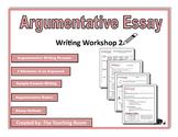 Writing Workshop 2 - Argumentative Essay Middle School & High School