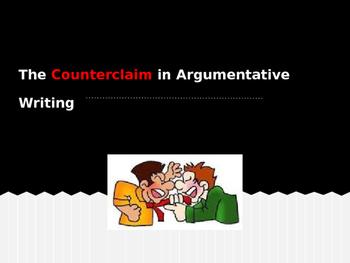 Writing an Argumentative Essay COUNTERCLAIM