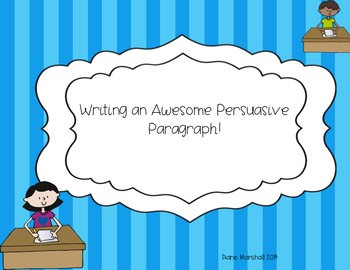 Writing an Awesome Persuasive Paragraph