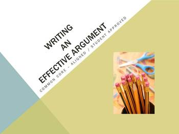 Writing an Effective Argument: A  CCSS Aligned Task