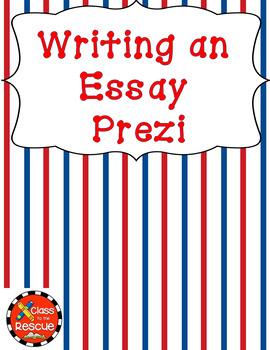 Writing an Essay Prezi