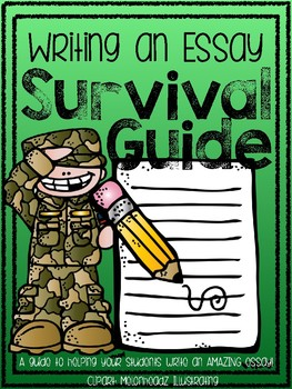 Writing an Essay Survival Guide