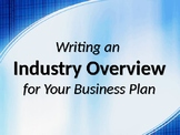 Writing an Industry Overview for Your Business Plan