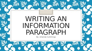 Writing an Information Paragraph