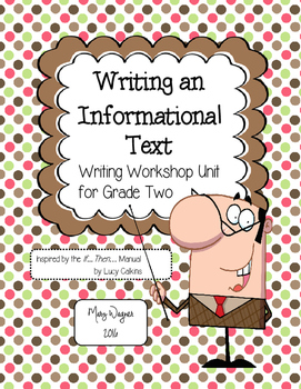 Writing an Informational Text using the Writing Workshop