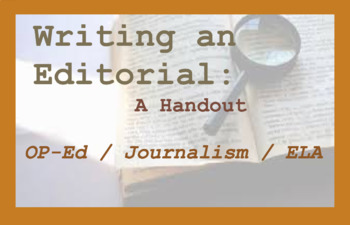 Writing an Op-Ed Handout - Editorial opinion piece Creative Writing Journalism
