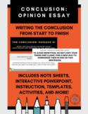 Writing an Opinion Essay: The Conclusion (Packet, Pear Deck, and PowerPoint)
