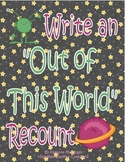 Writing an Out of This World Recount - Story Retelling