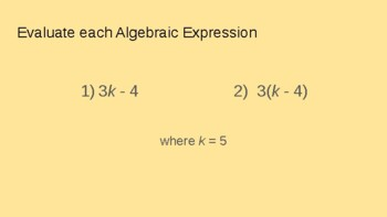 Writing and Evaluating Algebraic Expressions Power Point 6.EE, 7.EE