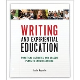 Writing and Experiential Education: Activities and Lesson Plans