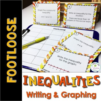 Inequalities Task Cards (Writing and Graphing) - Footloose Math Game