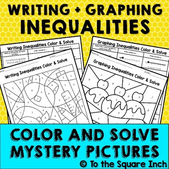 Writing and Graphing Inequalities Color and Solve