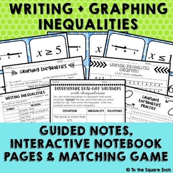Writing + Graphing Inequalities Interactive Notebook