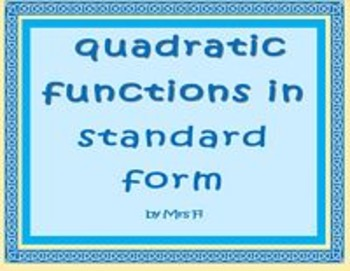 Quadratic Functions - Bundled Notes, Games, Labs, Study Guides (17 products)