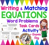 Writing and Matching Equations Word Problems Math Stations Group Activity KEY