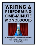 Writing and Performing One-Minute Monologues for Acting or Drama Classes