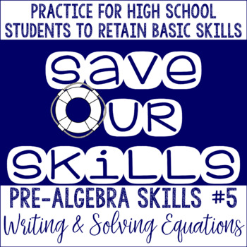 Writing and Solving Equations SOS (Save Our Skills)