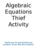 Writing and Solving Equations and Inequalities Thief Activity