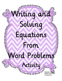 Writing and Solving Equations from Word Problems Activity