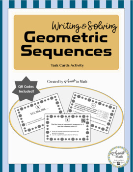Writing and Solving Geometric Sequences Task Cards Activity