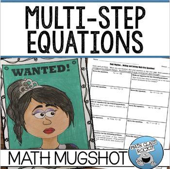 "WRITING AND SOLVING MULTI-STEP EQUATIONS - ""MATH MUGSHOT"""