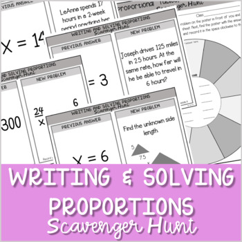 Writing and Solving Proportions Scavenger Hunt ~Aligned to 7.RP.2 & 7.RP.3 ~